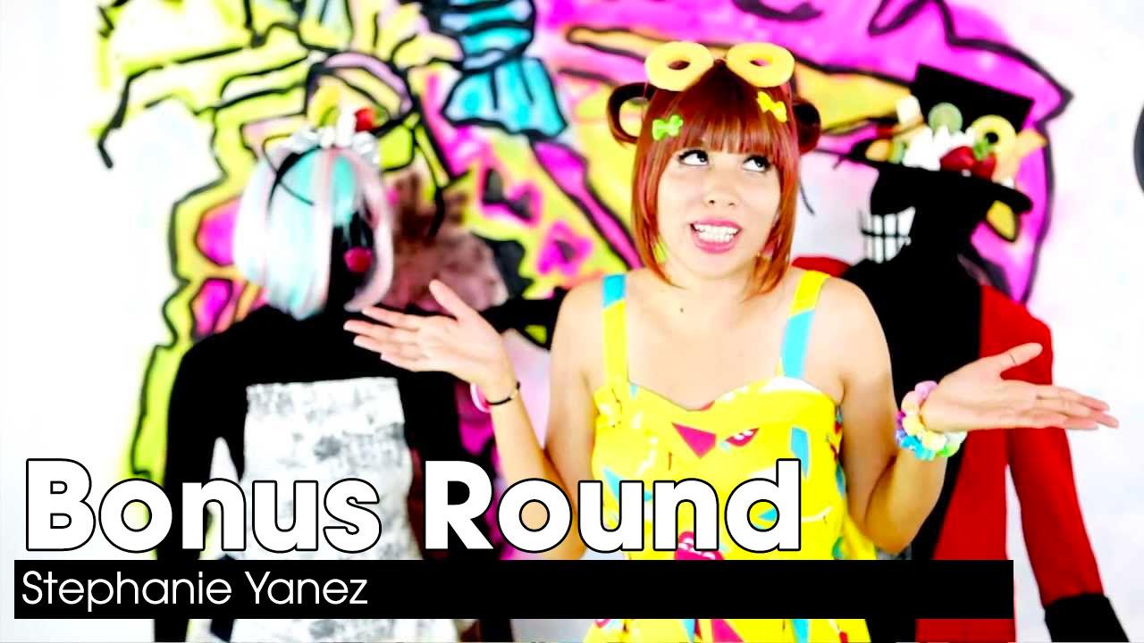 Stephanie Yanez – Bonus Round