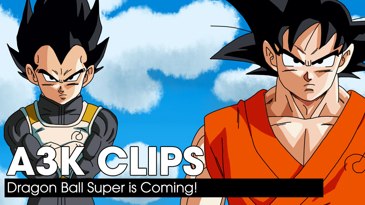 Dragon Ball Super is Coming!