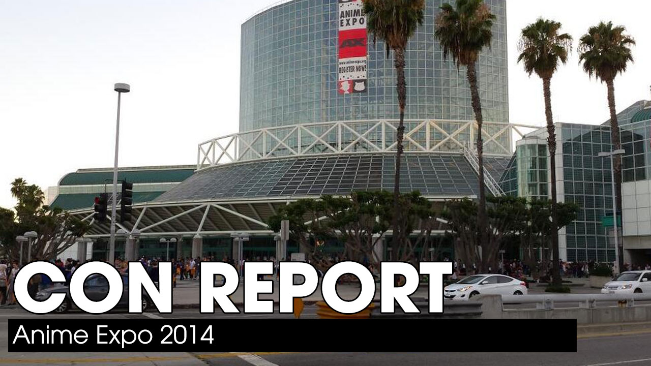 Anime Expo 2014 – Con Report