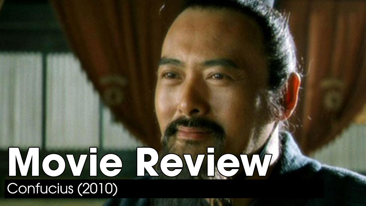 Movie Review: Confucius (2010)