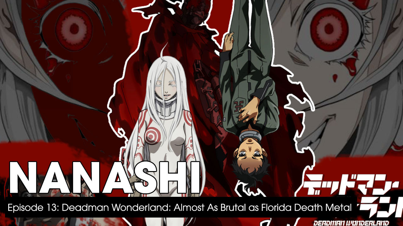 Deadman Wonderland – Nanashi