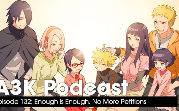 Enough, No More Anime Petitions – A3K Podcast